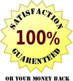 100% satisfaction garenteed or your money back